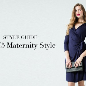 FW15 Maternity Style Guide – Get Glowing!
